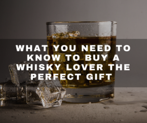 Read More About What You Need To Know To Buy A Whisky Enthusiast The Perfect Gift